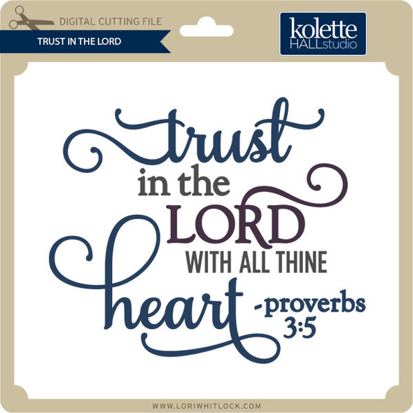 Trust in the Lord 2