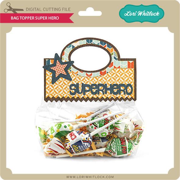 Bag Topper Super Hero