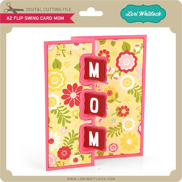 A2 Flip Swing Card Mom