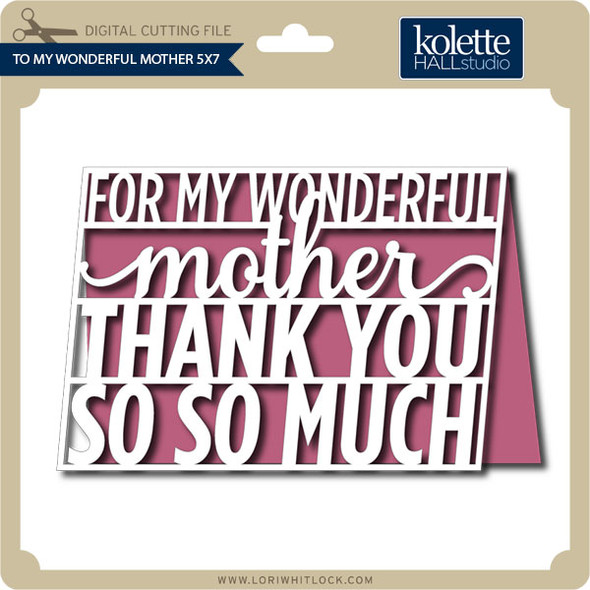 To My Wonderful Mother 5x7