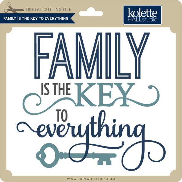 Family Key to Everything