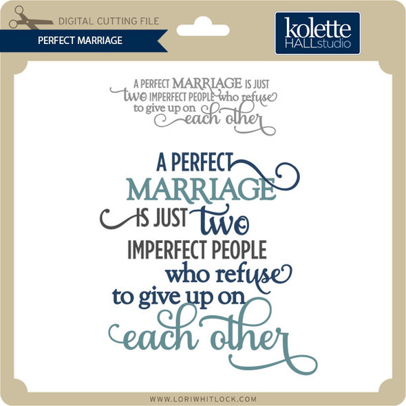 Perfect Marriage