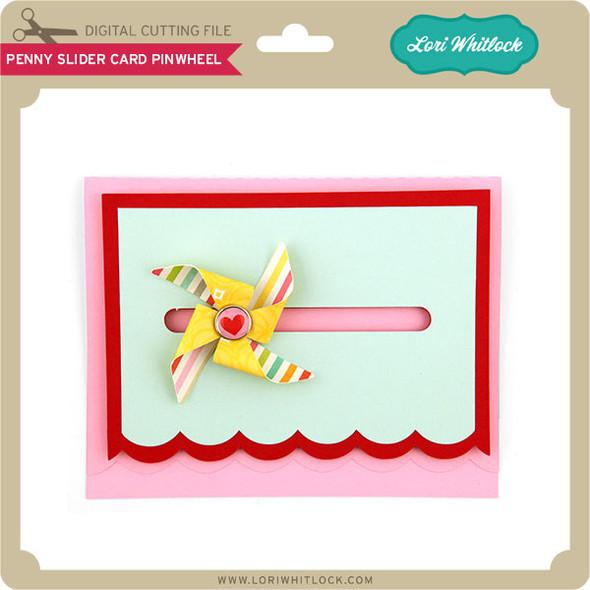 Penny Slider Card Pinwheel