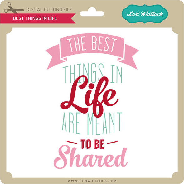 Best Things in Live Aren't Things