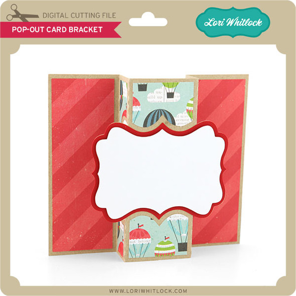 Pop Out Card Bracket