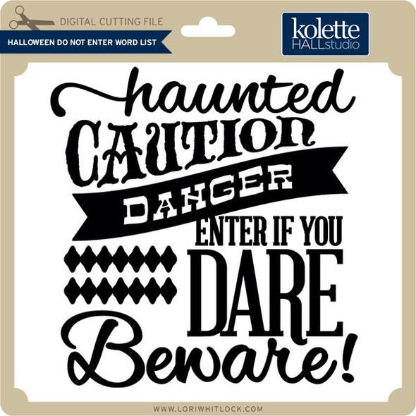 Halloween Do Not Enter Word List