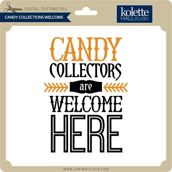 Candy Collectors Welcome