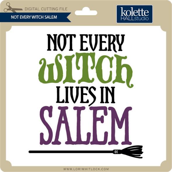 Not Every Witch Salem