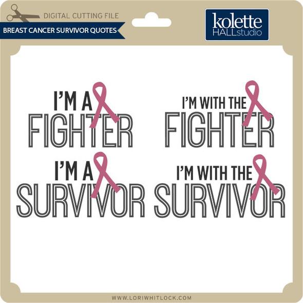 Breast Cancer Survivor Quotes