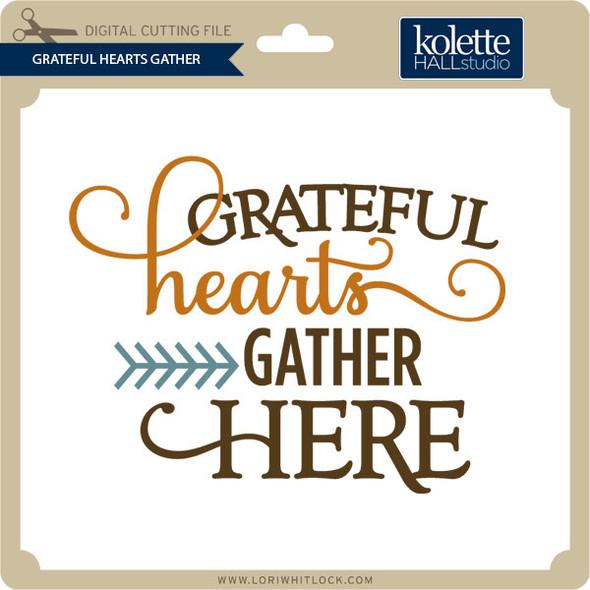 Grateful Hearts Gather