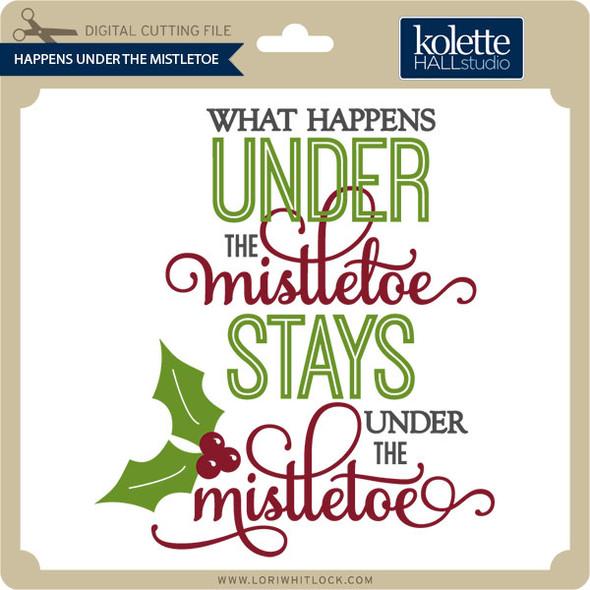 Happens Under the Mistletoe