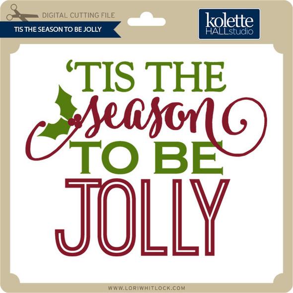 Tis the Season to Be Jolly 3