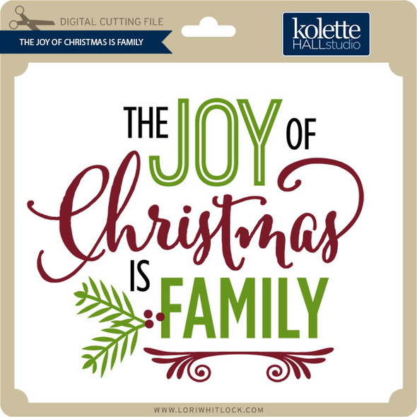 Joy of Christmas is Family