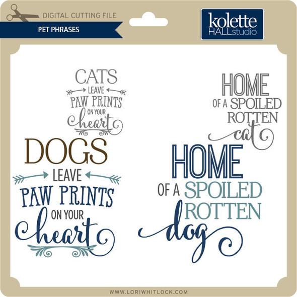 Pet Phrases
