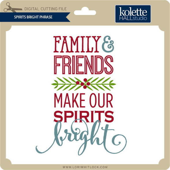 Spirits Bright Phrase