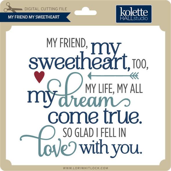 My Friend My Sweetheart