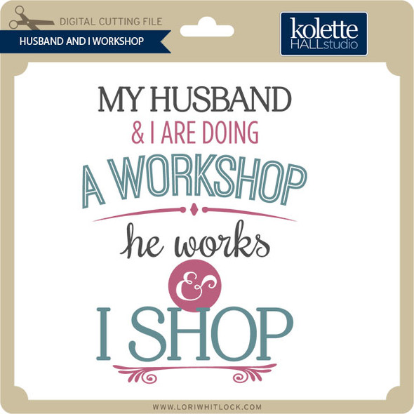 Husband & I Workshop