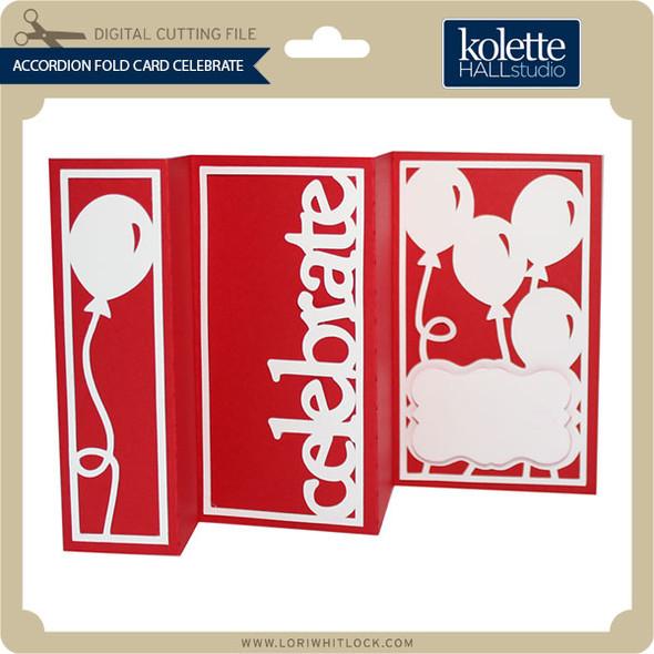 Accordion Fold Card Celebrate