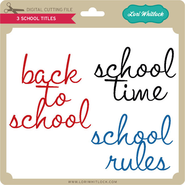 3 School Titles