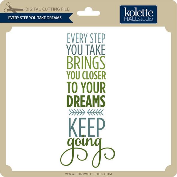 Every Step You Take Dreams