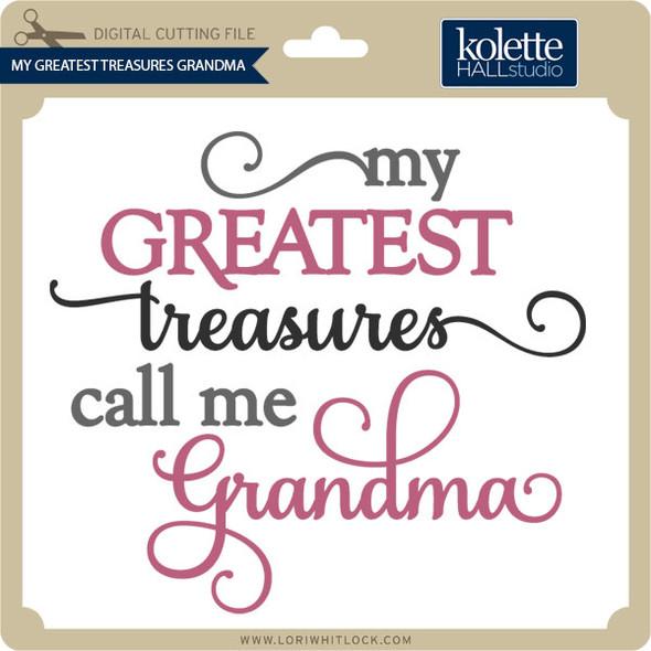 My Greatest Treasures Grandma