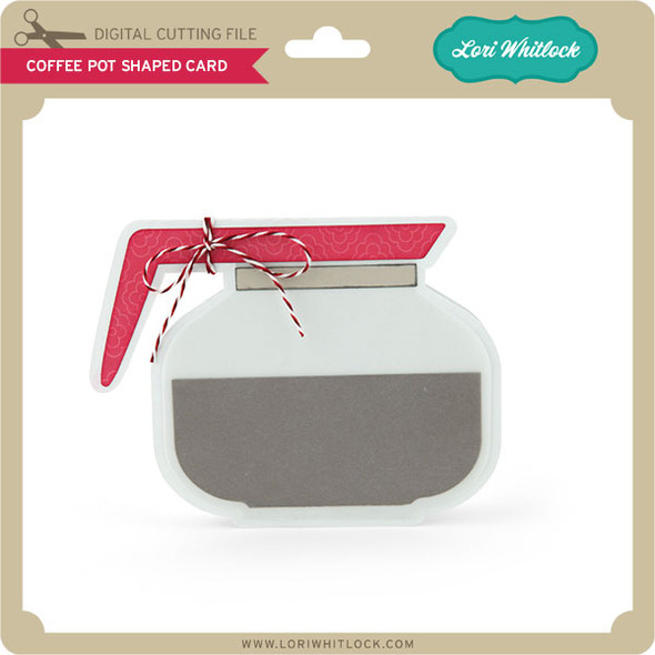 Coffee Pot Shaped Card
