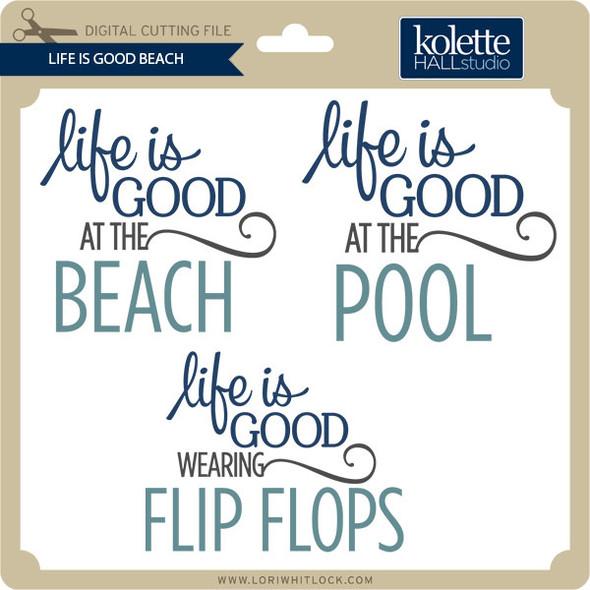 Life Is Good Beach