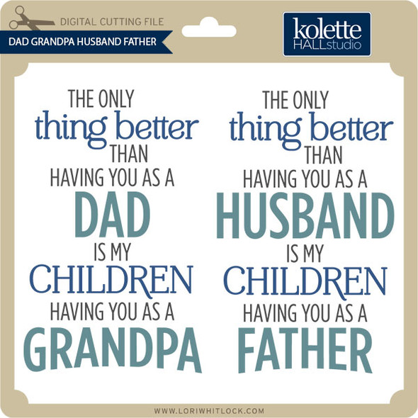 Dad Grandpa Husband Father