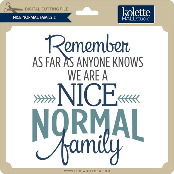 Nice Normal Family 2