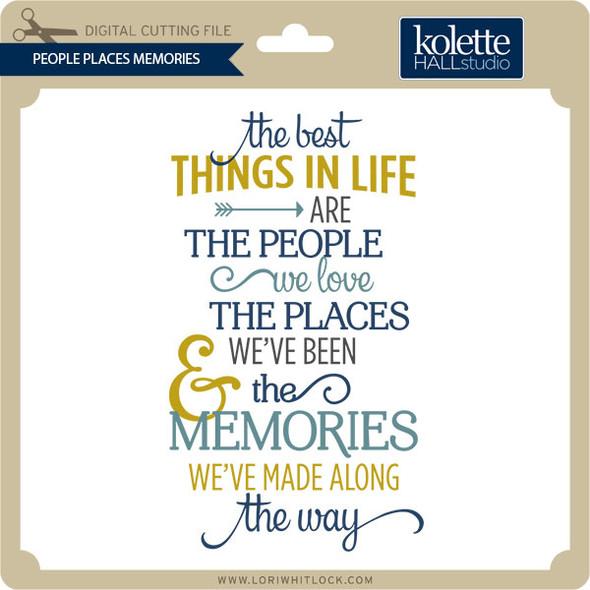 People Places Memories