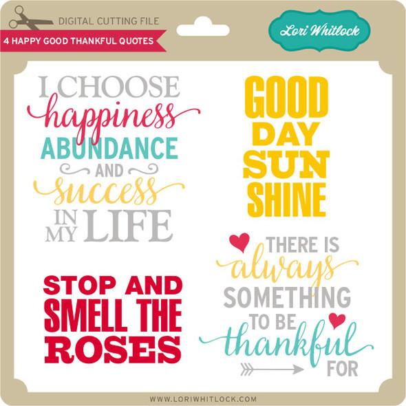 4 Happy Good Thankful Quotes