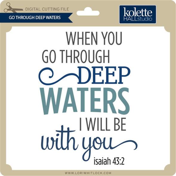 Go Through Deep Waters