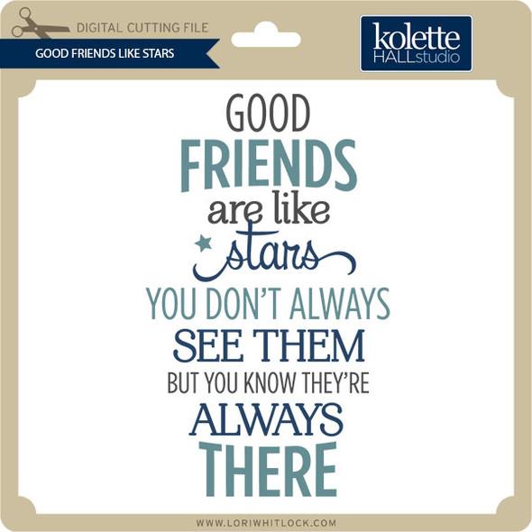 Good Friends Like Stars