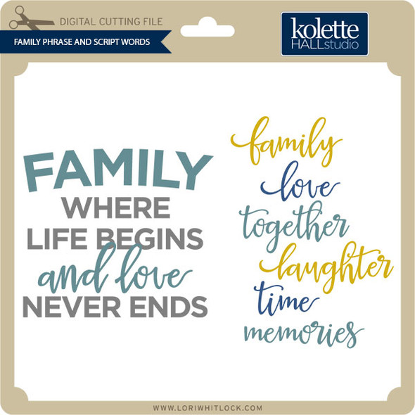 Family Phrase and Script Words
