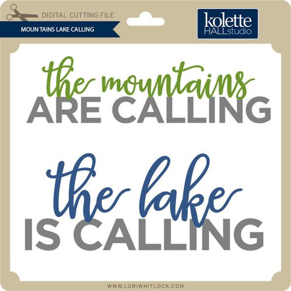 Mountains Lake Calling