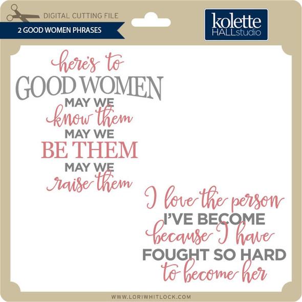 2 Good Women Phrases