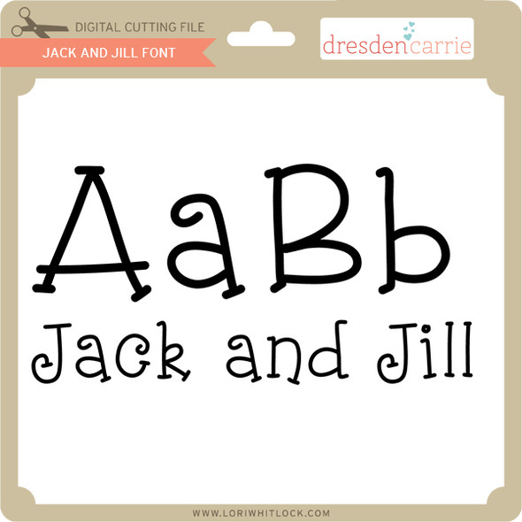 Jack and Jill Font