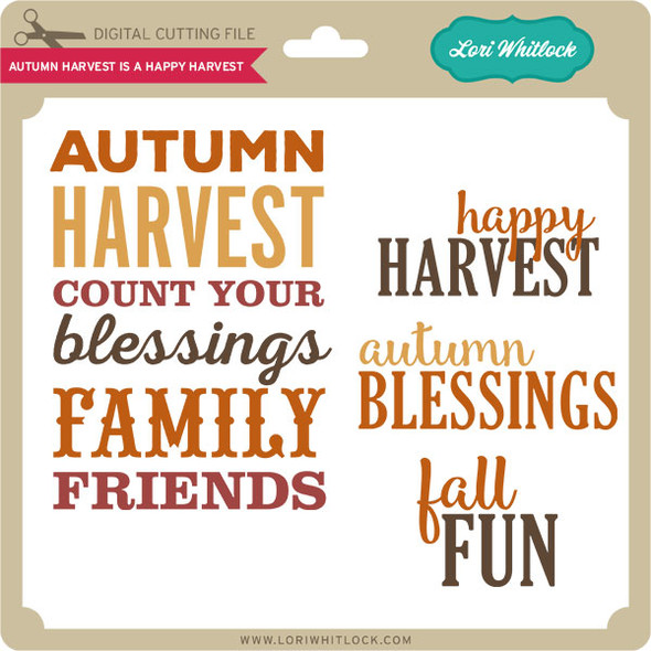 Autumn Harvest Is A Happy Harvest