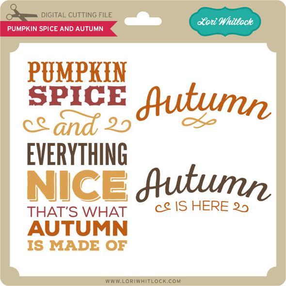Pumpkin Spice and Autumn