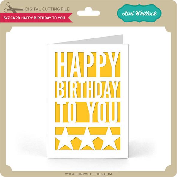 5x7 Card Happy Birthday To You