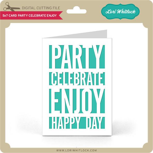 5x7 Card Party Celebrate Enjoy