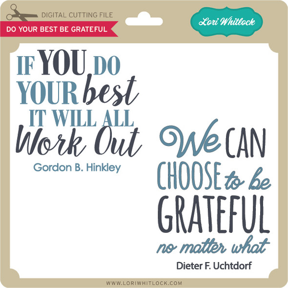 Do Your Best Be Grateful