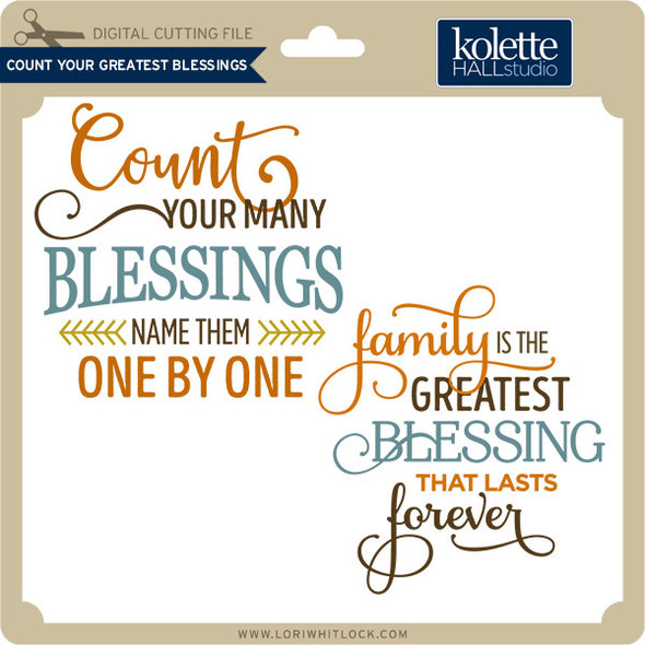 Count Your Greatest Blessings