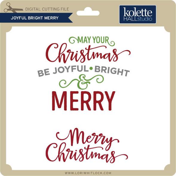 Joyful Bright Merry
