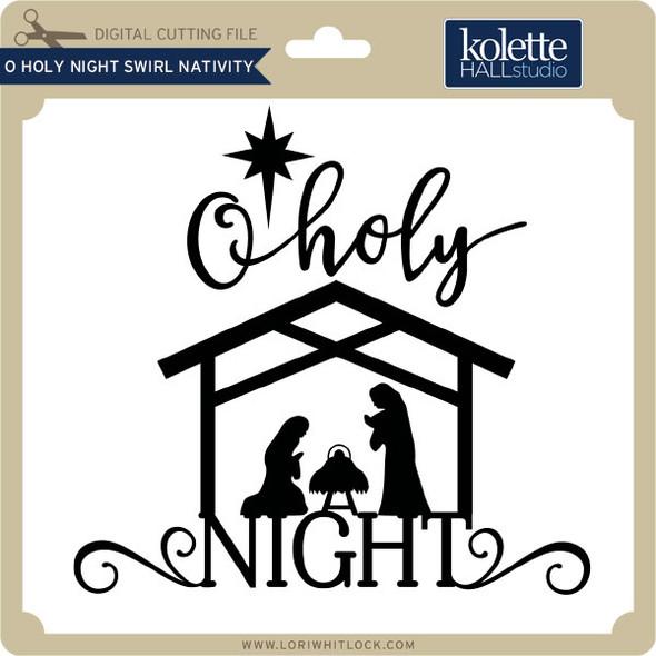O Holy Night Swirl Nativity