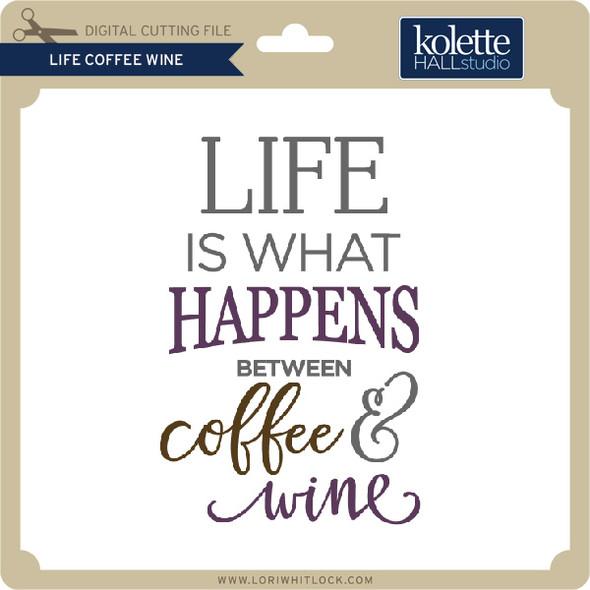 Life Coffee Wine