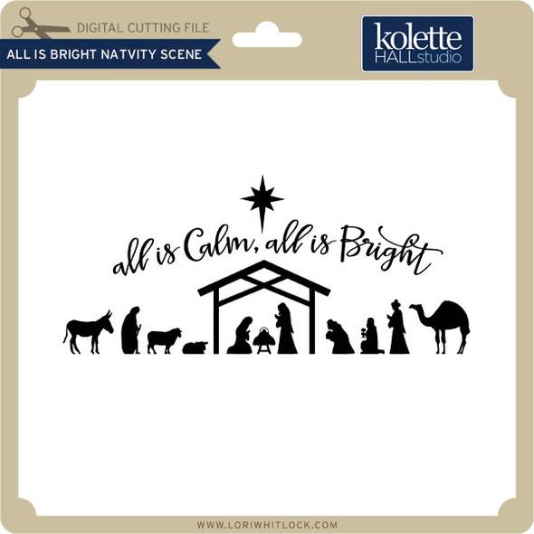 All Is Bright Nativity Scene