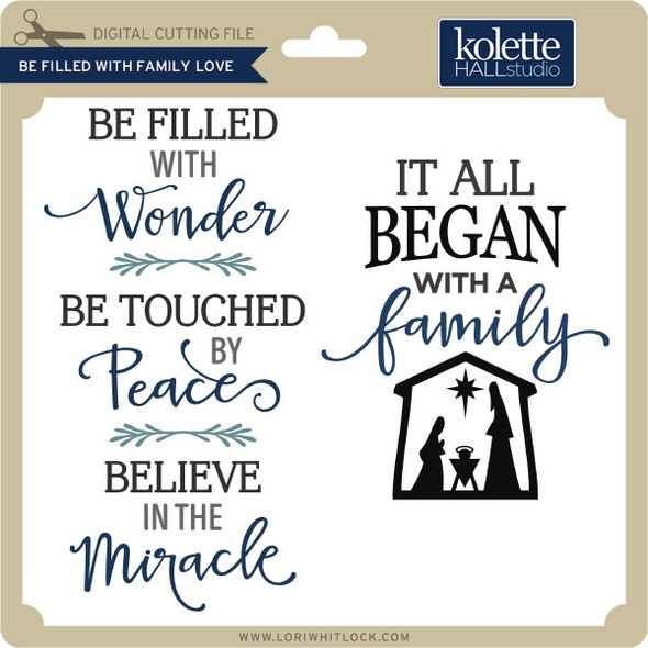 Be Filled With Family Love