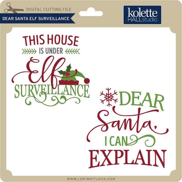 Dear Santa Elf Surveillance