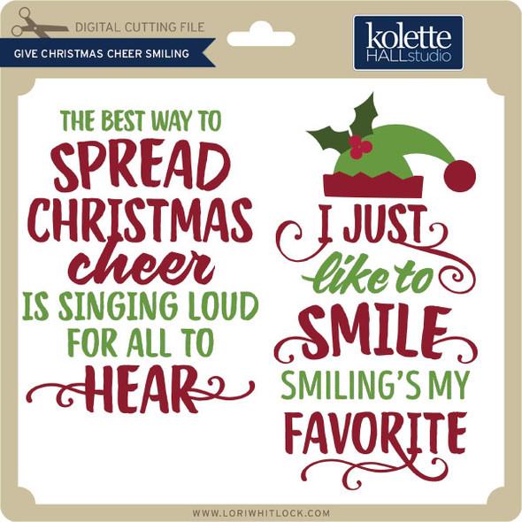 Give Christmas Cheer Smiling